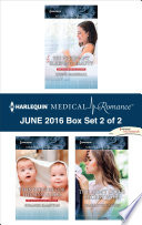 Harlequin Medical Romance June 2016 Box Set 2 Of 2