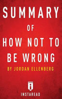 Summary of How Not to Be Wrong