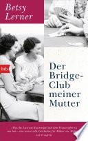Der Bridge Club Meiner Mutter
