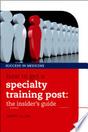 How To Get A Specialty Training Post book