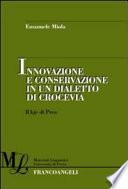 Innovazione e conservazione in un dialetto di crocevia  Il kje di Prea