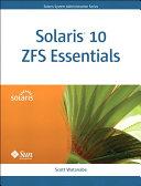 Solaris 10 ZFS Essentials