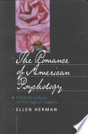The Romance of American Psychology Little Recognized But Enormously Significant Process