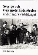 Sverige och tysk motståndsrörelse under andra världskriget