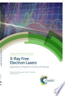 X Ray Free Electron Lasers