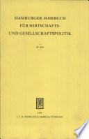 Hamburger Jahrbuch für Wirtschafts- und Gesellschaftspolitik: 34. Jahr