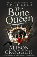 The Bone Queen  A Book of Pellinor