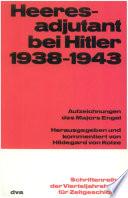 Heeresadjutant bei Hitler 1938-1943