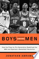 Boys Among Men : prodigies who from 1995 to 2005 made...