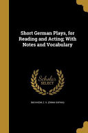 SHORT GERMAN PLAYS FOR READING : important, and is part of the knowledge base...