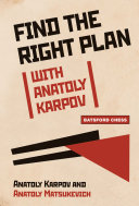 Find the Right Plan with Anatoly Karpov Pdf/ePub eBook