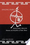 Singing Story Healing Drum