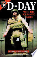 D Day with the Screaming Eagles
