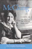 Nellie McClung  the Complete Autobiography Book PDF