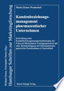 Kundenbeziehungsmanagement pharmazeutischer Unternehmen