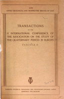 Transactions of the II International Conference of the Association on the study of the Quaternary period in Europe