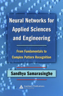 Neural Networks for Applied Sciences and Engineering