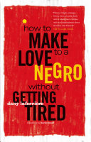download ebook how to make love to a negro without getting tired pdf epub