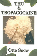 THC and Tropacocaine