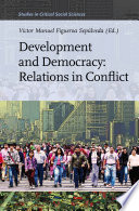 Development and Democracy  Relations in Conflict