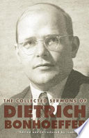 The Collected Sermons of Dietrich Bonhoeffer