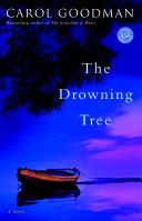 The Drowning Tree by Carol Goodman