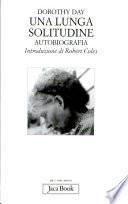 Una lunga solitudine  Autobiografia