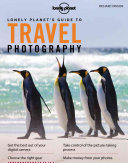 Lonely Planet s Guide to Travel Photography
