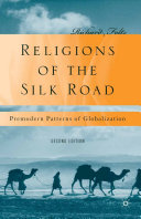 Religions of the Silk Road Revised And Updated Edition Of Religions Of The