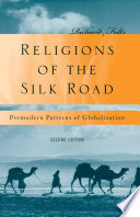 Religions of the Silk Road Revised And Updated Edition Of