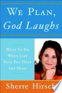 We Plan God Laughs