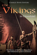 The Vikings In Greenland