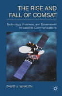 download ebook the rise and fall of comsat pdf epub