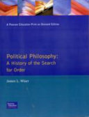 Political Philosophy, a History of the Search for Order