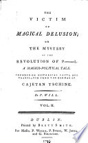 The Victim of Magical Delusion   Or the Mystery of the Revolution of P  L
