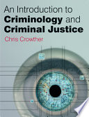 An Introduction to Criminology and Criminal Justice