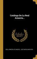 Catálogo de la Real Armería...