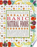 Rodale s Basic Natural Foods Cookbook