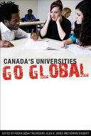 Canada S Universities Go Global