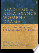 Readings in Renaissance Women s Drama