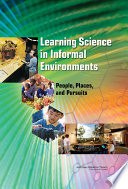 Ebook Learning Science in Informal Environments Epub National Research Council,Division of Behavioral and Social Sciences and Education,Center for Education,Board on Science Education,Committee on Learning Science in Informal Environments Apps Read Mobile