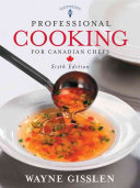 Professional Cooking for Canadian Chefs Train Hundreds Of Thousands Of