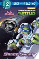 Space Shark   Teenage Mutant Ninja Turtles