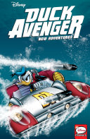 Duck Avenger New Adventures, Book 3 : wishes he wasn't! mysterious dr....