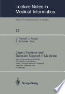 Expert Systems and Decision Support in Medicine