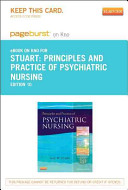 Principles and Practice of Psychiatric Nursing   Pageburst E Book on Kno  Retail Access Card