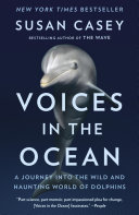 Voices In The Ocean : the wave and the devil's teeth, a...