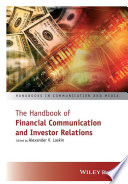 The Handbook Of Financial Communication And Investor Relations book