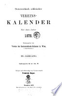 Oesterreichisch-schlesischer Vereins-Kalender ; Hrsg. vom Vereine der Oesterreichisch-Schlesier in Wien ; [Red. von Friedrich Bayer]