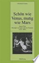 Sch  n wie Venus  mutig wie Mars